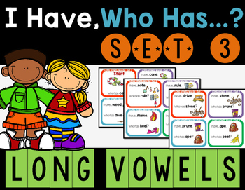 Long Vowels - I Have, Who Has? Set 3