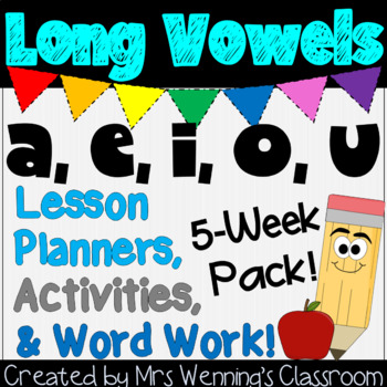 Long Vowels, 5 weeks of Lesson Plans and Activities Bundle!