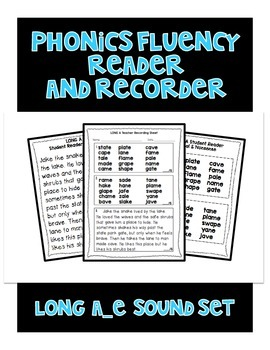Long a (a_e) - Phonics Fluency Assessment