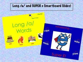 Long /a/ and SUPER e Smartboard Slides