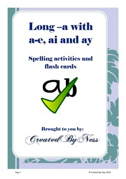 Long -a with a-e, ai and ay Spelling activities