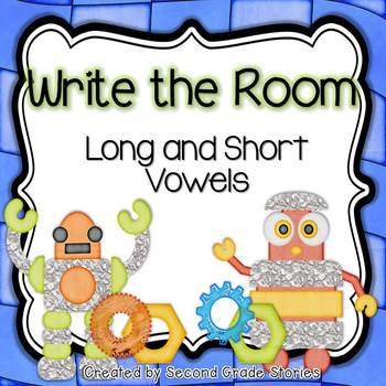Long and Short Vowels ~ Write the Room