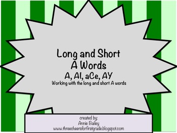 Long and Short A Word Study Sort and Activities (A, aCe, A