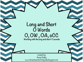 Long and Short O Word Study Sort and Activities (O, OW, OA & oCC)