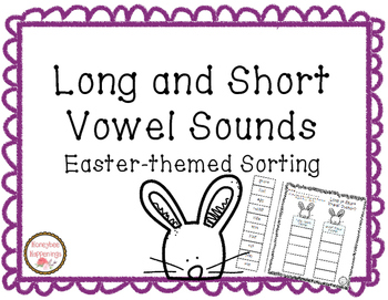 Long and Short Vowel Sounds - Easter themed Sort, Cut, and Paste