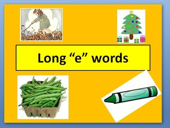 "Long ""e"" words PowerPoint"