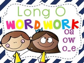 Long o Word Word Activity Pack {oa, ow, o_e}