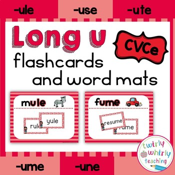 Long u CVCe Flashcards and Word Mats