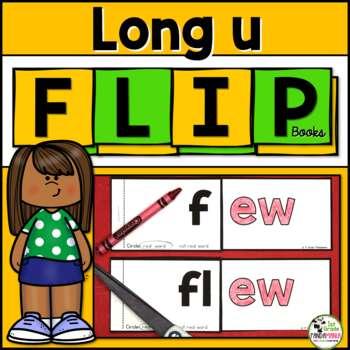 Long u (u_e, ew, oo, ue) Word Family Flip Books