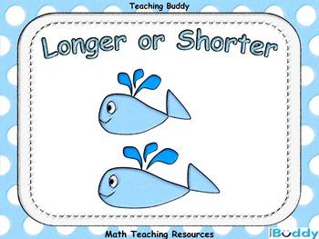 Longer or Shorter