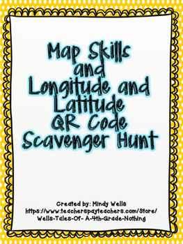Longitude and Latitude QR Code Scavenger Hunt