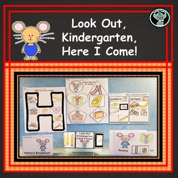 Look Out Kindergarten   Here I Come!    6 Easy Prep Litera
