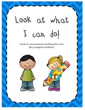 Look What I Can Do! Goals & Assessments Tracking for Young