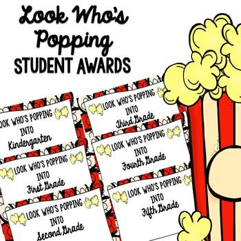 Look Who is Popping Into Second Grade Award