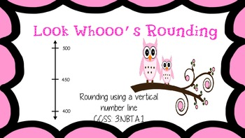 Look Whooo's Rounding: Rounding Using A Vertical Number Line