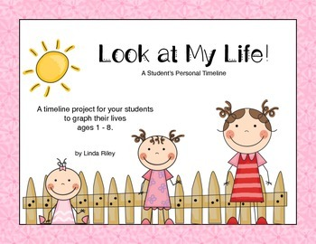 Look at My Life!  A Student's Personal Timeline