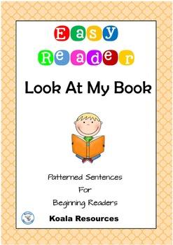 Look at my Book Easy Reader Patterned Sentences for Beginn