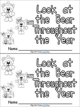 Look at the Bear Throughout the Year Emergent Reader for K