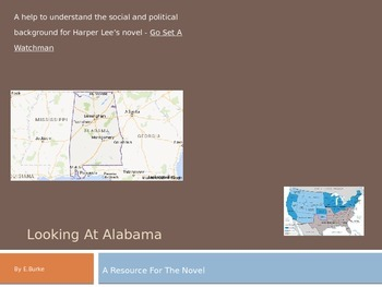 """Looking At Alabama, A Resource For the novel """"Watchman"""" by"""