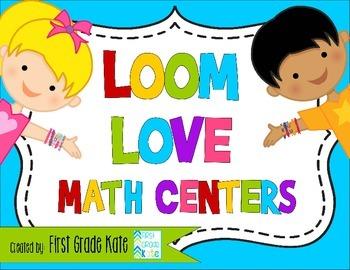 Loom Love Math Centers
