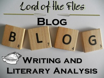 Lord of the Flies Blog Activity-Digital Writing, Reading,