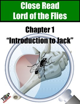 """Lord of the Flies Close Reading Exercise Ch 1 """"Ralph Meets Jack"""""""