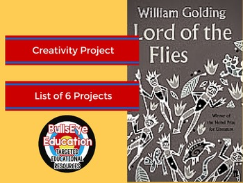Lord of the Flies: Creativity Project, Choice of Six Projects