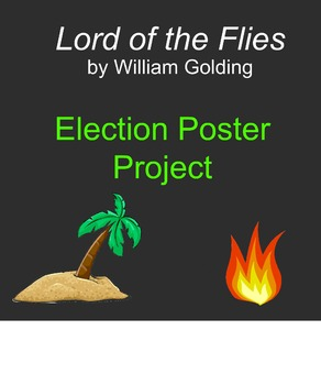 Lord of the Flies: Election Poster Project