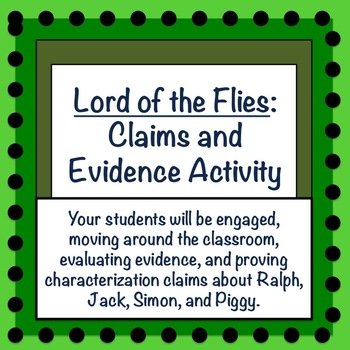 Lord of the Flies: Claims and Evidence Activity for CH 1-4