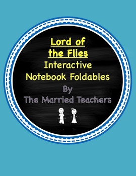 Lord of the Flies Interactive Literature & Grammar Noteboo