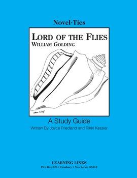 Lord of the Flies - Novel-Ties Study Guide