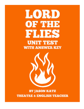Lord of the Flies Unit Test With Answer Key