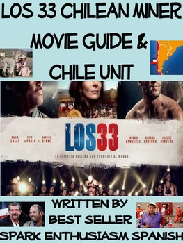 Los 33 / The 33 Movie Guide with Complete Chile Unit in Spanish