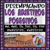 Desempacando Los Adjetivos Posesivos / Unpacking Possessiv