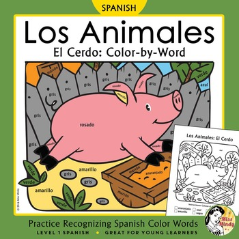 Los Animales de Granja: El Cerdo Spanish Colors ~Color-by-