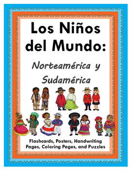 Los Ninos del Mundo: Norteamerica y Sudamerica - Activity Bundle