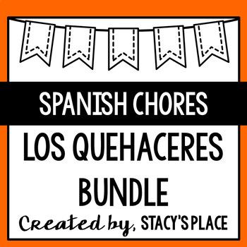 Los Quehaceres (Spanish Chores)