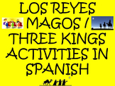 Los Reyes Magos / Three Kings Activities in Spanish