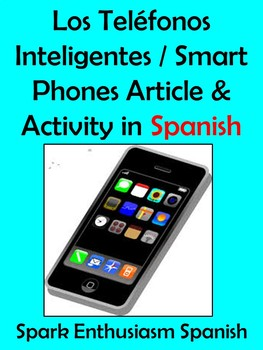 Los Telefonos Inteligentes / Smart Phones Article and Acti