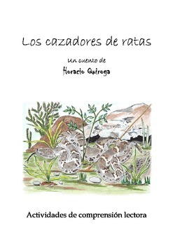 Los cazadores de ratas - Horacio Quiroga - Comprensión lectora