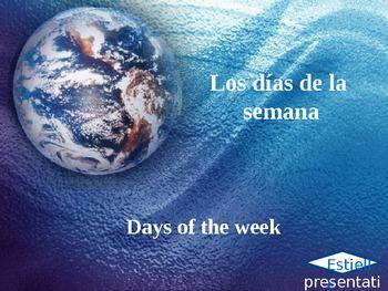 Los días de la semana/ Days of the week