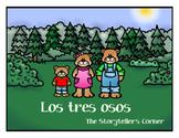 Los tres osos - Spanish fairytale (three levels)