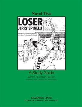 Loser - Novel-Ties Study Guide