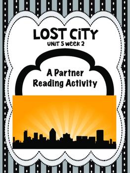 Lost City  Reading Street 4th grade unit 5 Partner Read
