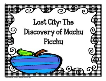 Lost City: The Discovery of Machu Picchu - Tri-folds + Activities