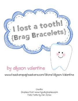 Lost Tooth Brag Bracelets
