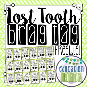 Lost Tooth Brag Tag