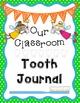 Lost Tooth Bundle {Journal, Graphs, Worksheet, Certificates}
