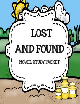 Lost and Found ( by Andrew Clements) Novel Study