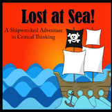 Critical Thinking Activity: Lost at Sea! Newly Revised wit